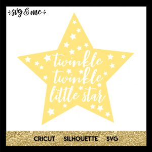 FREE SVG CUT FILE for Cricut, Silhouette and more - Twinkle Twinkle Little Star Baby SVG