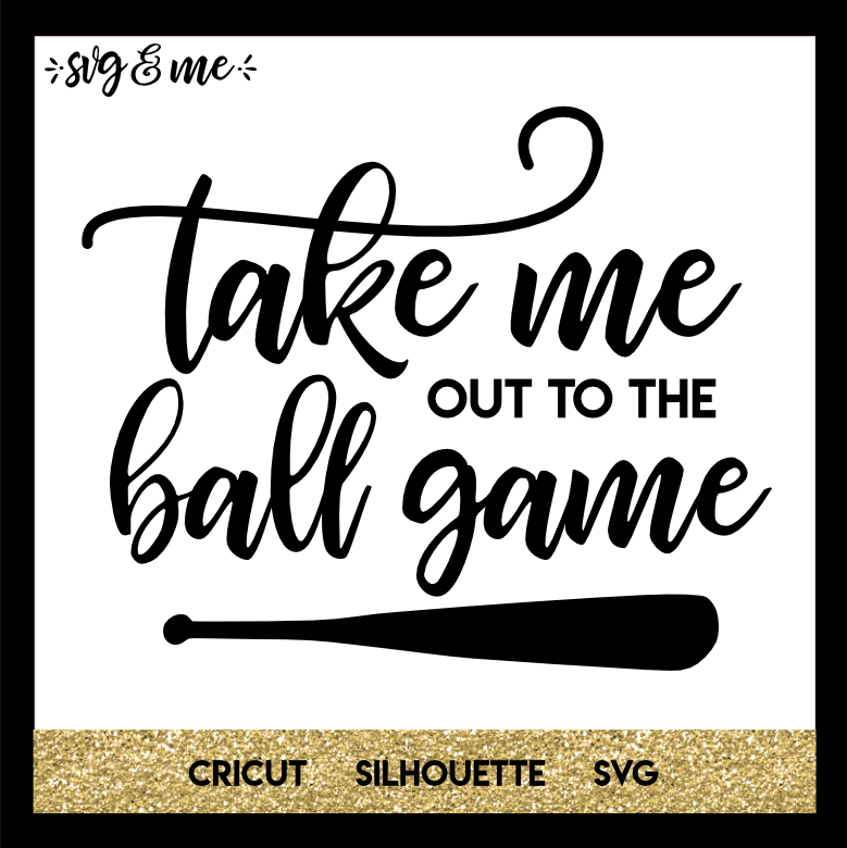 FREE SVG CUT FILE for Cricut, Silhouette and more - Take Me Out to the Ball Game Baseball SVG